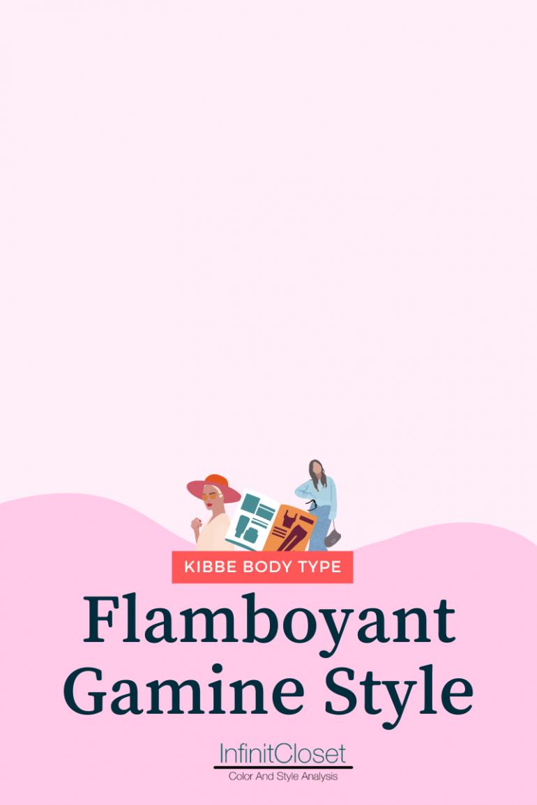 Flamboyant Gamine Style heading / Infinit Closet below